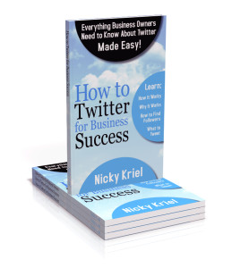 How to Twitter for Business Success Book