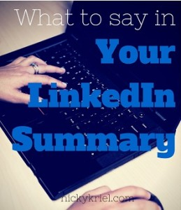what to say in your linkedin summary for your linkedin profile