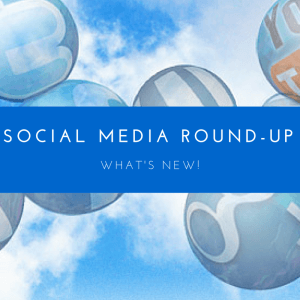 Social Media Round Up: What's New by Emma Firth