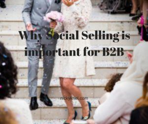 Why Social Selling is important for B2B