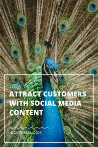 How to attract customers with social media content