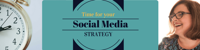 Time for your Social Media Strategy